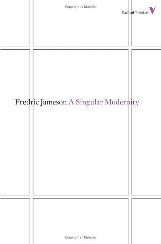 a singular modernity essay on the ontology of the present  fredric jameson